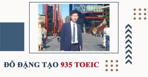 Vừa đi làm vừa học TOEIC: Đạt 935 điểm sau 2 tháng học online