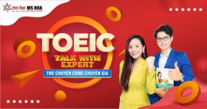 Chuỗi workshop online Talk with TOEIC Expert