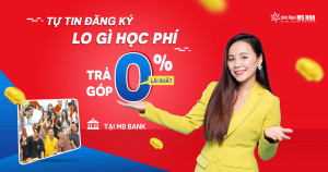 Anh ngữ Ms Hoa hỗ trợ chương trình trả góp học phí lãi suất 0%
