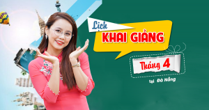 Lịch khai giảng các lớp TOEIC tháng 4/2019 tại Đà Nẵng