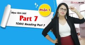 Mẹo làm bài thi Part 7 Reading cực hay (Phần 1)