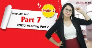 Mẹo làm bài Part 7 TOEIC Reading Part 7 (Phần 2)