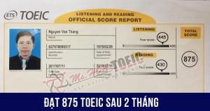 Học vì công việc yêu cầu, bác U40 bất ngờ đạt 875 TOEIC