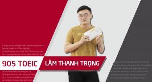 Bứt phá bản thân sau 1 khóa luyện đề - Thanh Trọng cán đích 905đ TOEIC