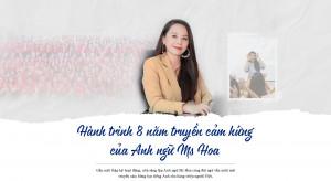 [VNExpress] Hành trình 8 năm truyền cảm hứng của Anh ngữ Ms Hoa
