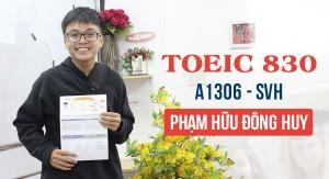 Vượt tiêu chuẩn đầu ra 300đ – Đông Huy tự tin chinh phục 830đ TOEIC sau 1 khóa học