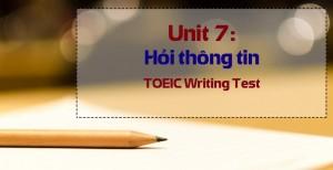 Unit 7: WRITING SKILLS – Hỏi thông tin