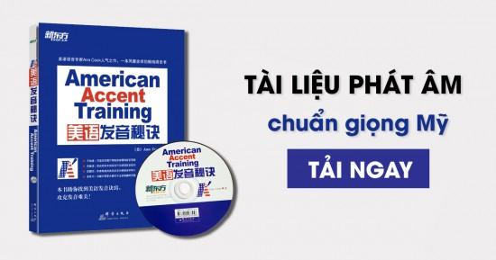 [Download] American Accent Training {Ebook + CD} – tài liệu phát âm chuẩn giọng Mỹ
