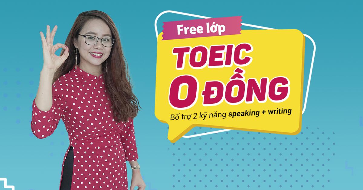 Lịch khai giảng các lớp TOEIC tại TP. Hồ Chí Minh | Anh ngữ Ms Hoa