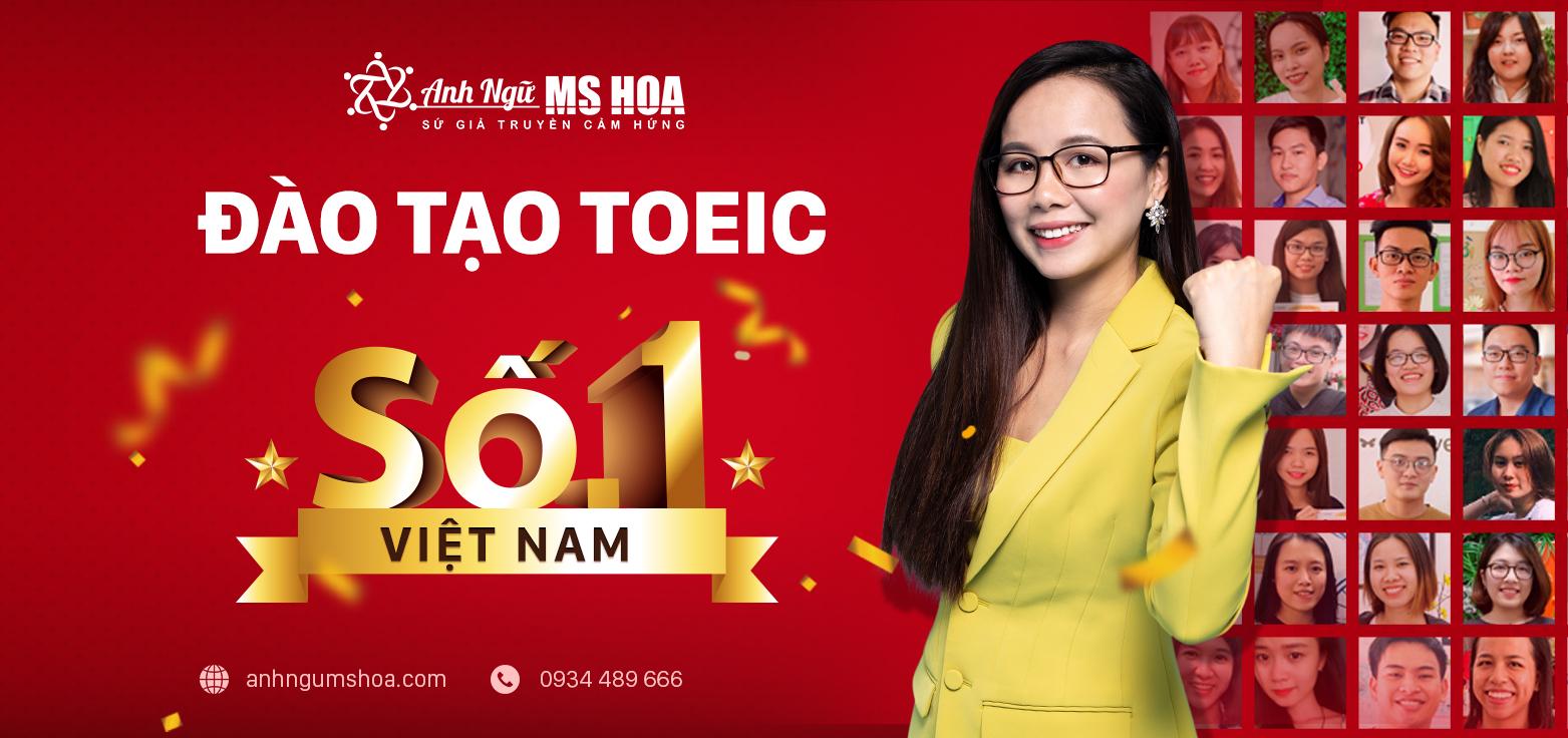 Anh ngữ Ms Hoa - Đào tạo TOEIC số 1 Việt Nam