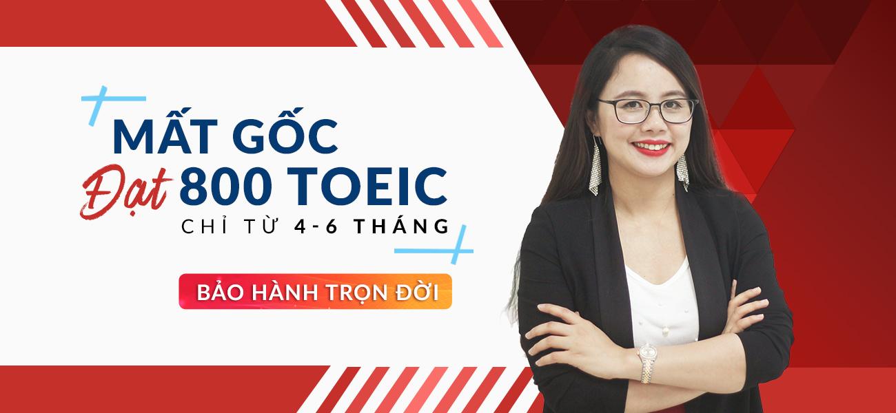 khoa TOEIC 800 danh cho nguoi mat goc