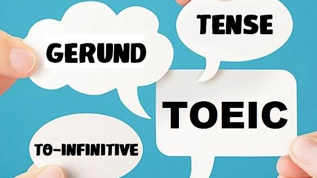 Chủ điểm ngữ pháp TOEIC quan trọng