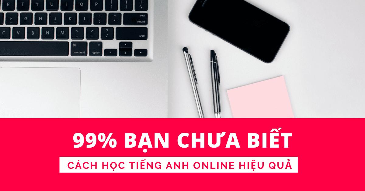 Cách học tiếng Anh giao tiếp online miễn phí hiệu quả