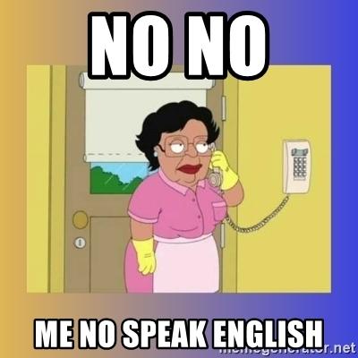 Bạn không thể nói tiếng Anh?