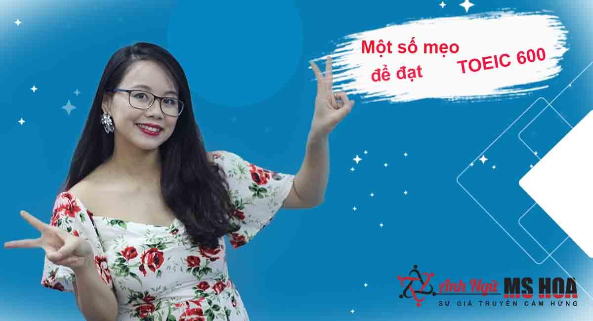 meo-toeic-600-diem-anh-ngu-ms-hoa