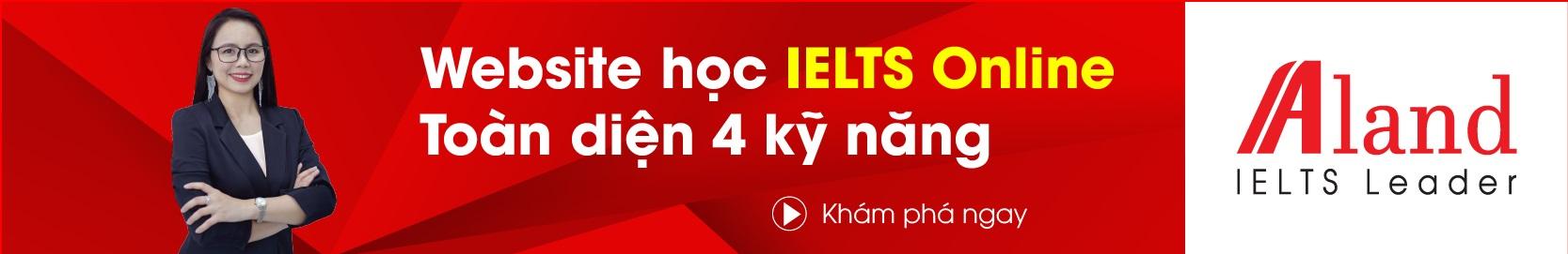 Aland IELTS - Website học IELTS online toàn diện 4 kỹ năng