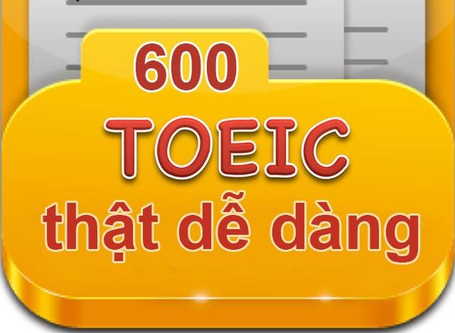 những điều không thể bỏ qua để đạt TOEIC 600