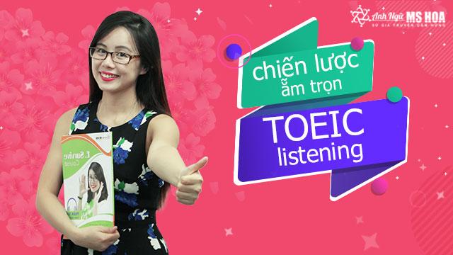 Chiến lược làm listening Toeic